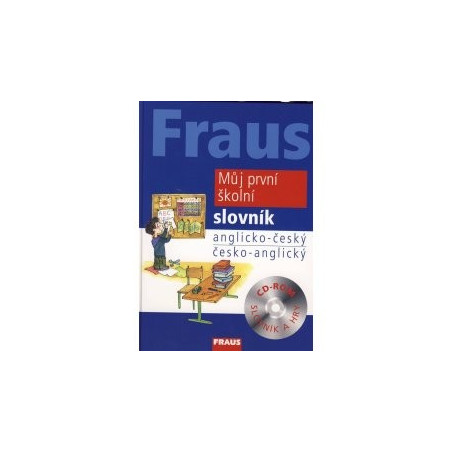 My First School Dictionary (Czech-English English-Czech)